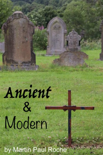 Ancient and Modern
